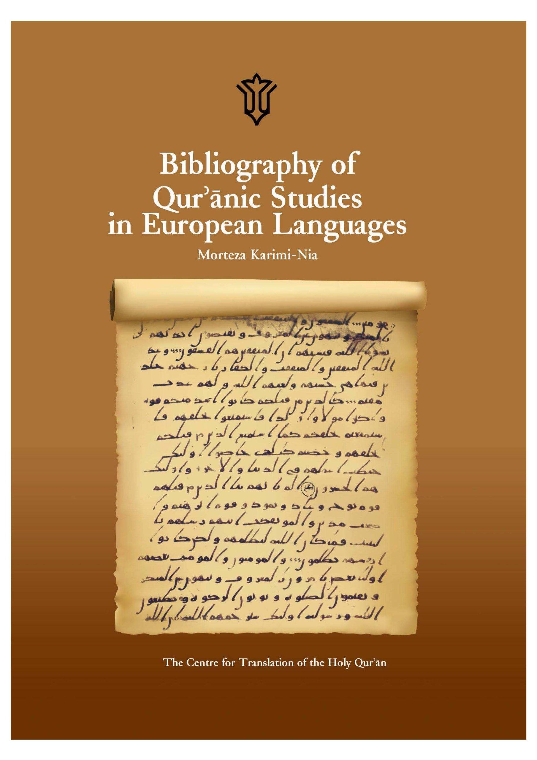 Bibliography of Qur'anic Studies in European Languages