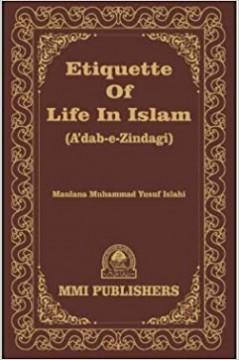 Ettiquette of Life in Islam