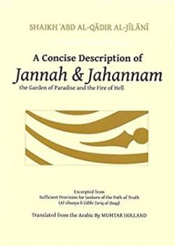 A Concise Description of Jannah and Jahannam