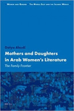 Mother and Daughters in Arab Women's Literature