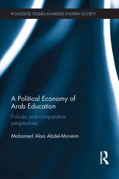 A Political Economy of Arab Education