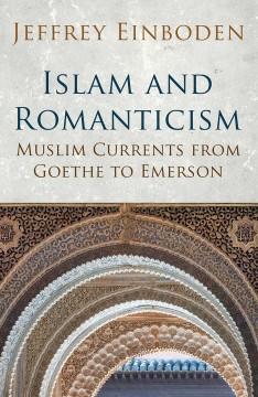 Islam and Literary Romanticism