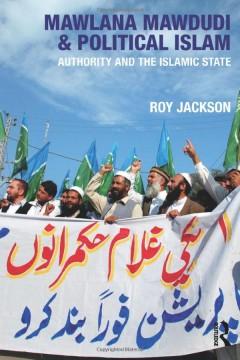 Mawlana Mawdudi and Political Islam