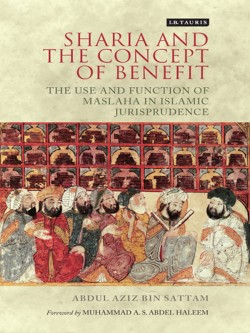 Sharia and the Concept of Benefit