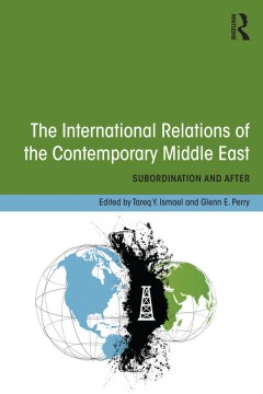The International Relations of the Contemporary Middle East