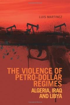 The Violence of Petro-Dollar Regimes