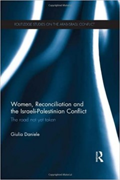 Women, Reconciliation and the Israeli-Palestinian Conflict
