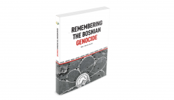Remembering the Bosnian Genocide